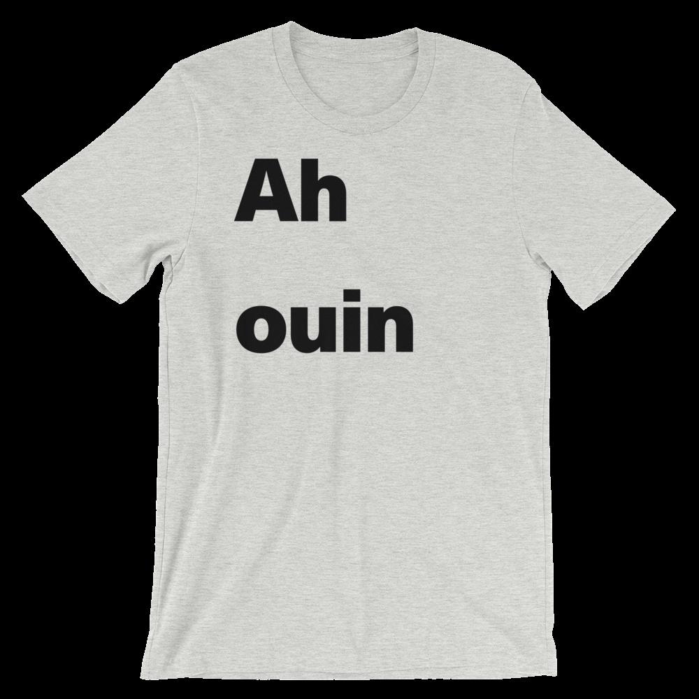 T-Shirt unisexe grisâtre «Ah ouin»