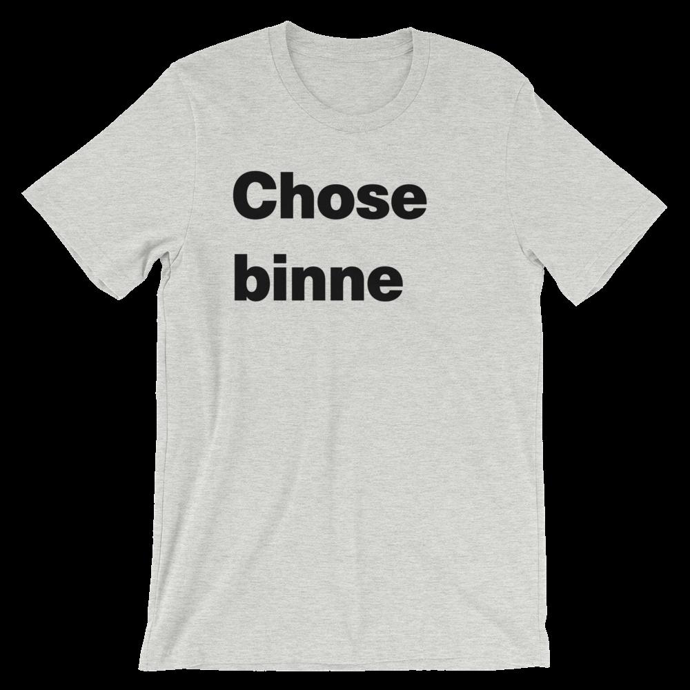 T-Shirt unisexe grisâtre «Chose binne»