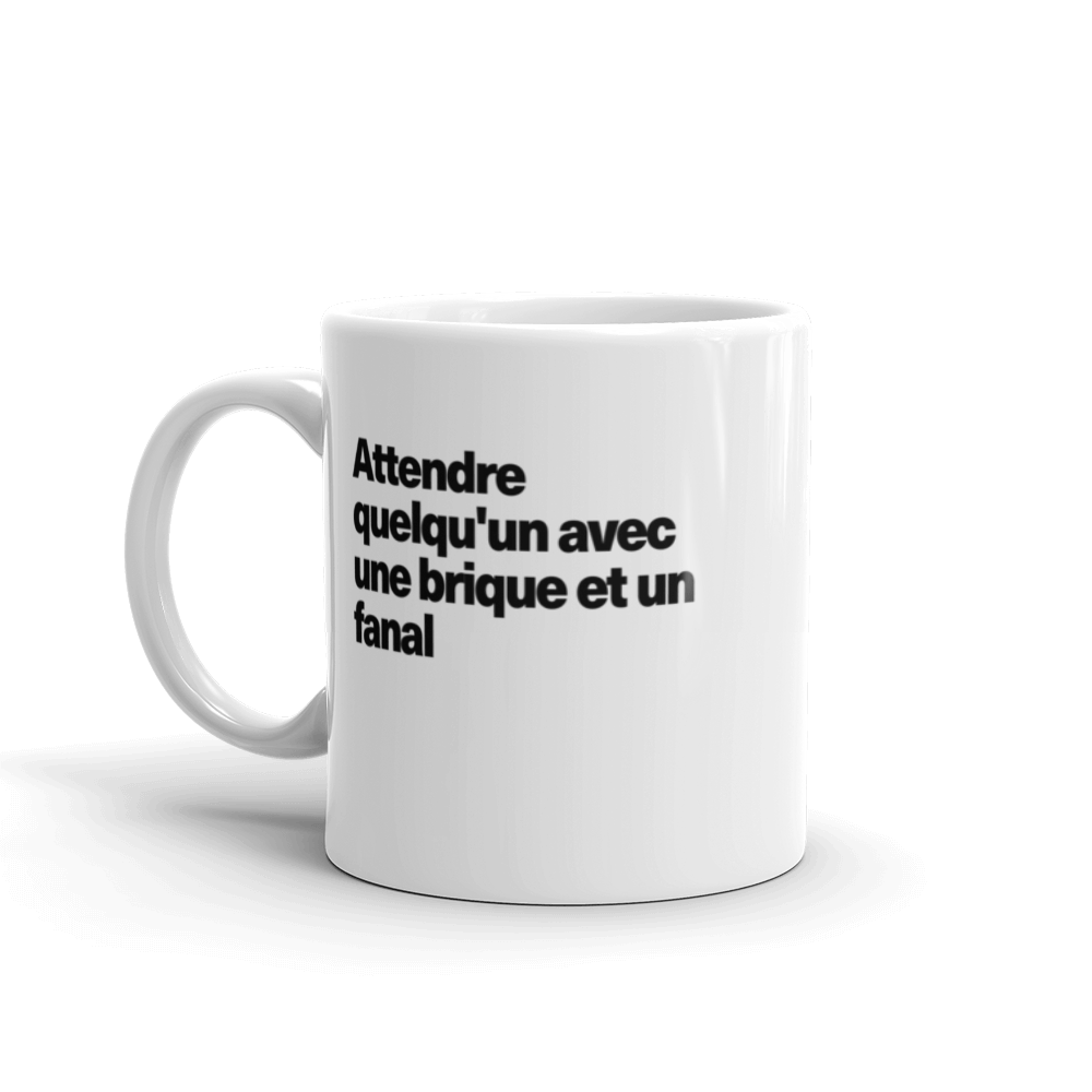 Tasse à café «Attendre quelqu'un avec une brique et un fanal»