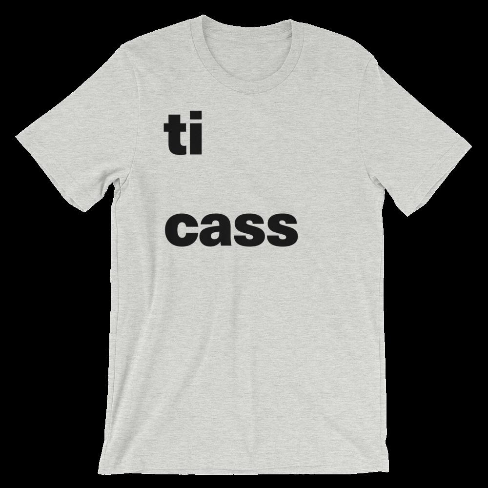 T-Shirt unisexe grisâtre «ti cass»