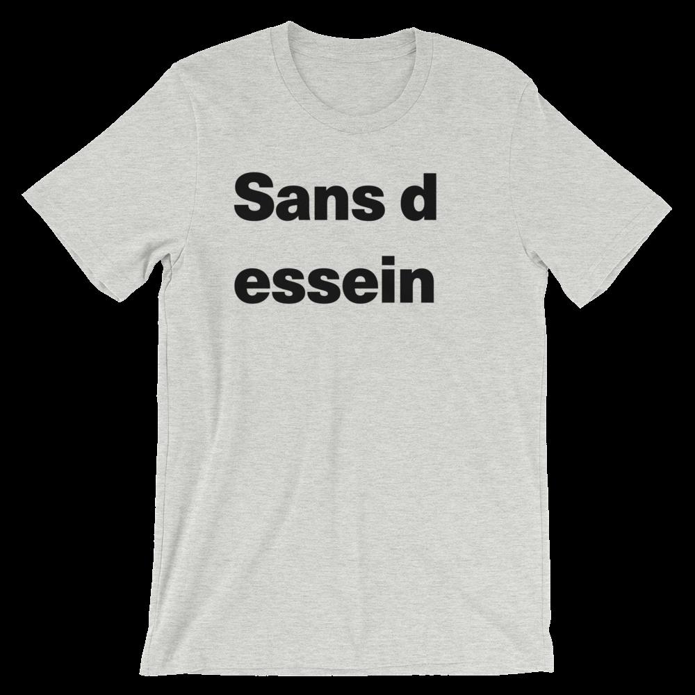 T-Shirt unisexe grisâtre «Sans dessein»