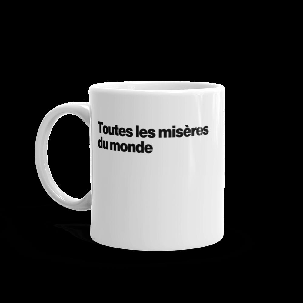 Tasse à café «Toutes les misères du monde»