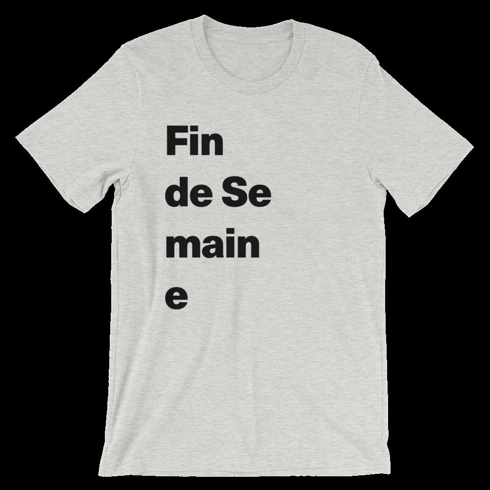 T-Shirt unisexe grisâtre «Fin de Semaine»