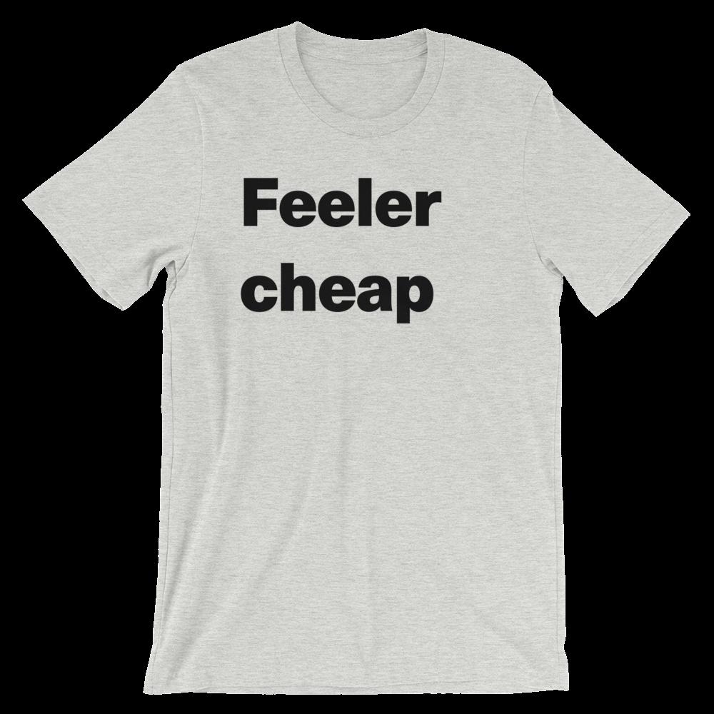 T-Shirt unisexe grisâtre «Feeler cheap»