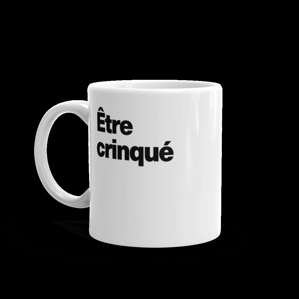 Tasse à café «Être crinqué»