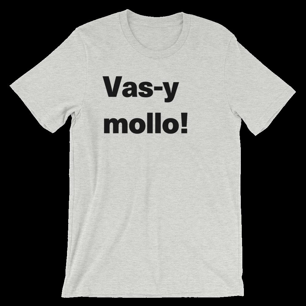 T-Shirt unisexe grisâtre «Vas-y mollo!»
