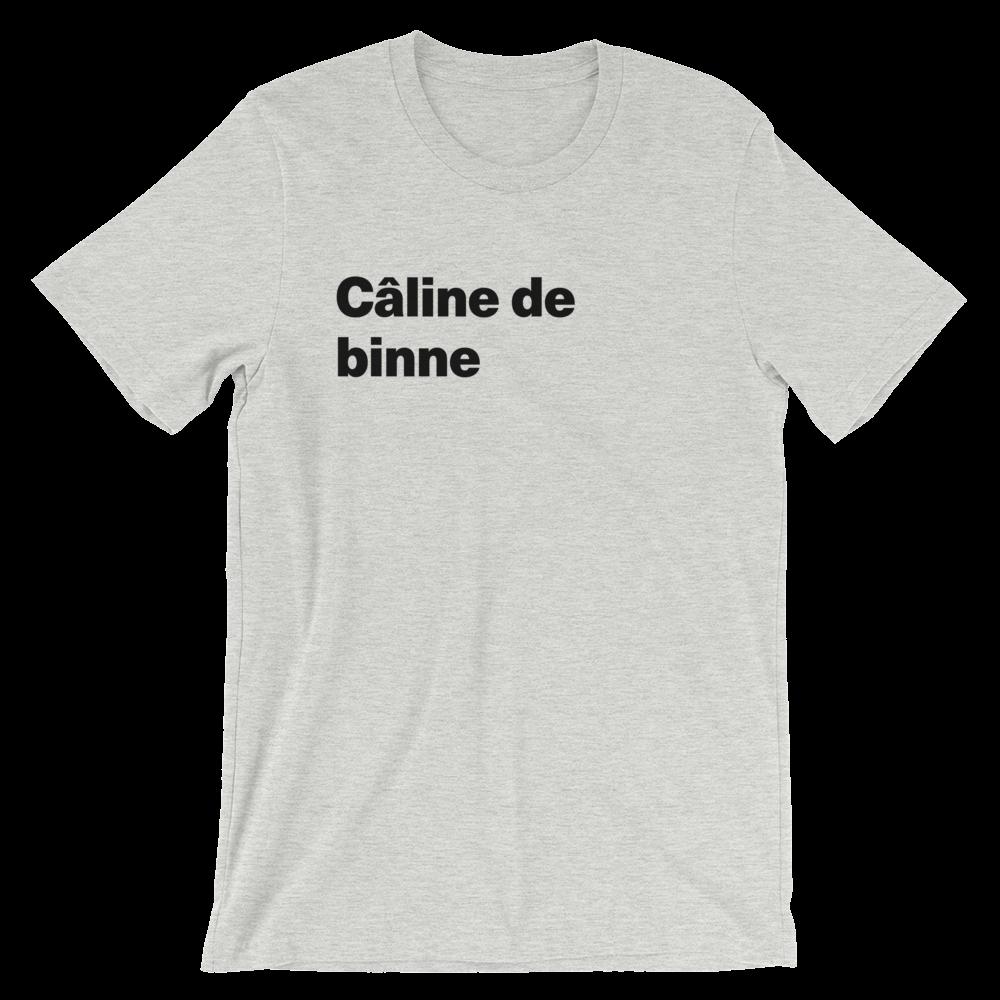 T-Shirt unisexe grisâtre «Câline de binne»