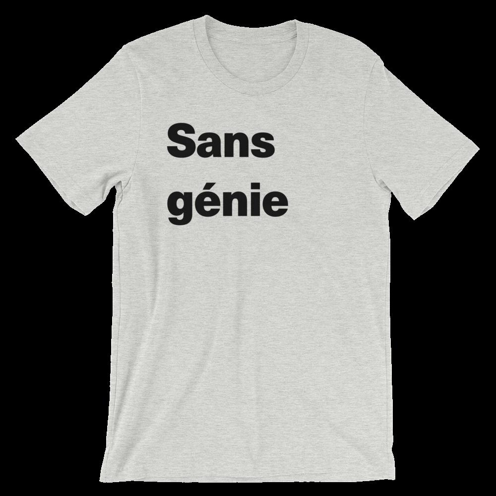 T-Shirt unisexe grisâtre «Sans génie»