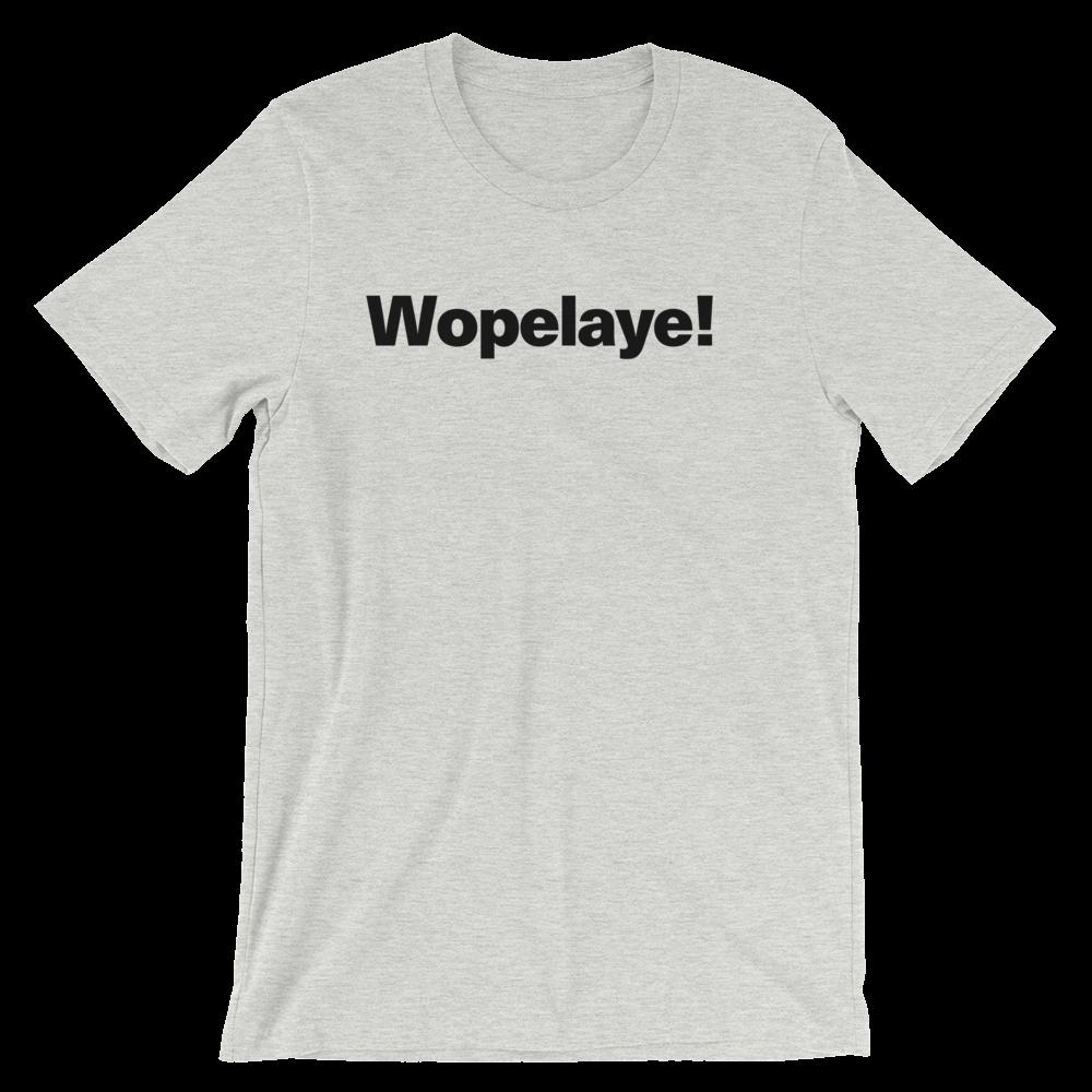 T-Shirt unisexe grisâtre «Wopelaye!»
