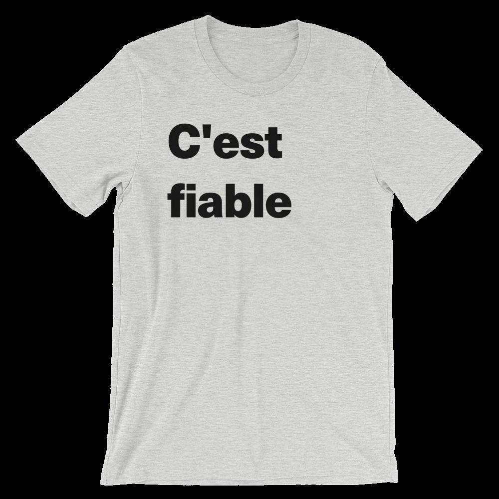 T-Shirt unisexe grisâtre «C'est fiable»