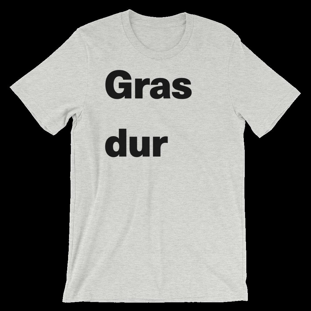 T-Shirt unisexe grisâtre «Gras dur»