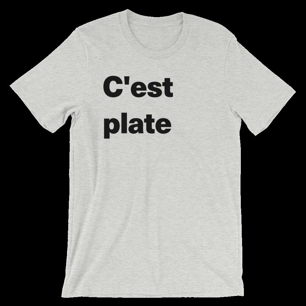 T-Shirt unisexe grisâtre «C'est plate»