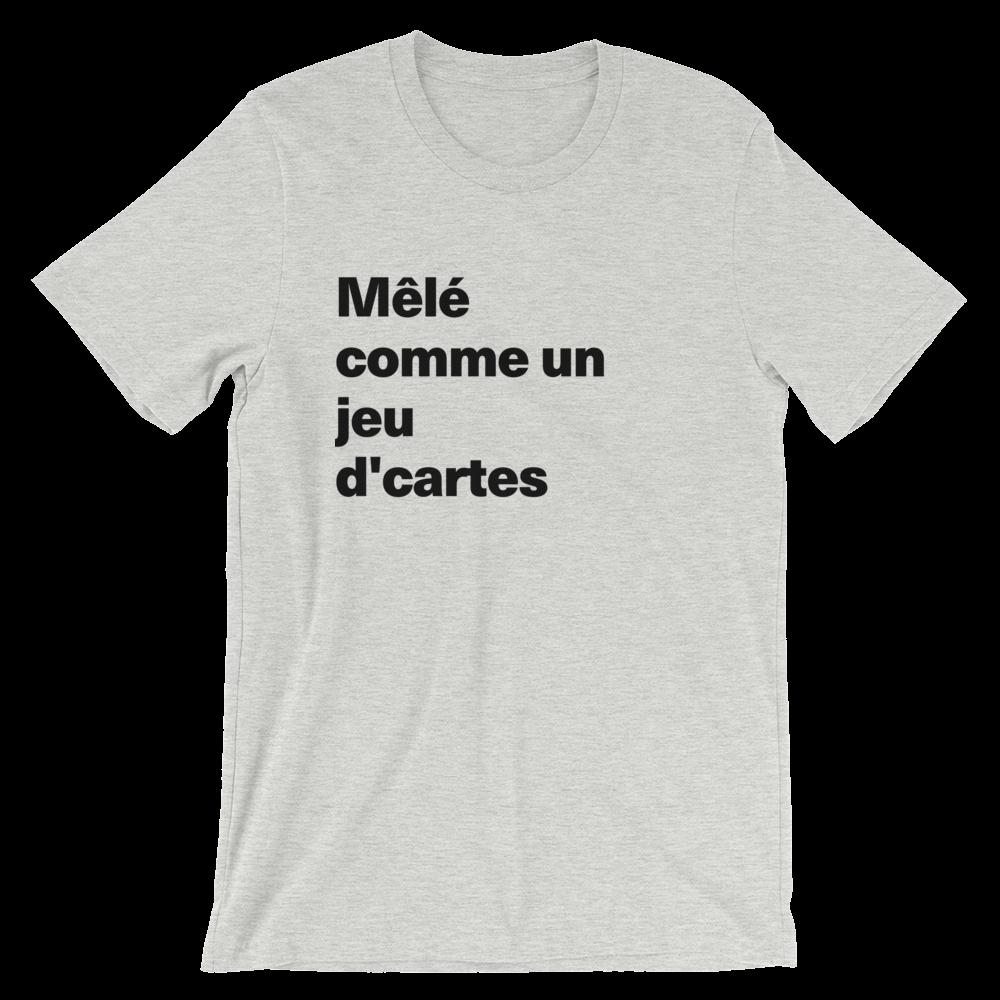 T-Shirt unisexe grisâtre «Mêlé comme un jeu d'cartes»