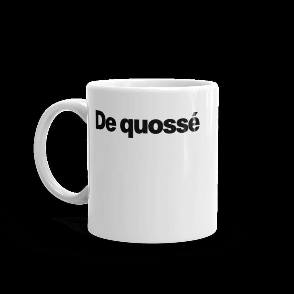 Tasse à café «De quossé»