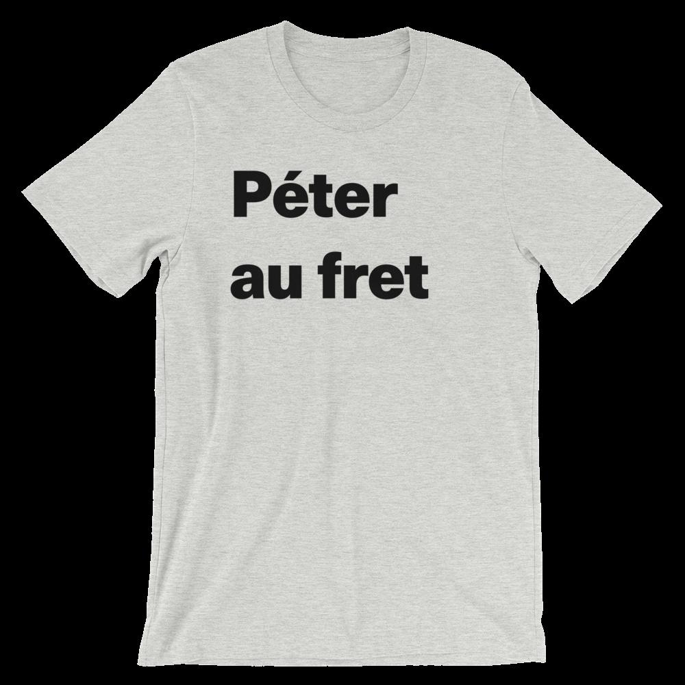 T-Shirt unisexe grisâtre «Péter au fret»