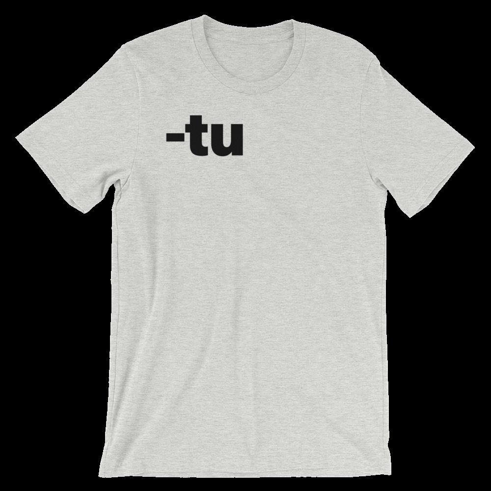 T-Shirt unisexe grisâtre «-tu»