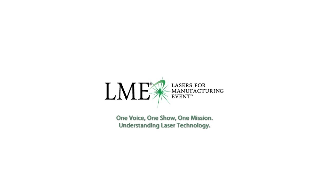 LME Draws Top Laser-industry Exhibitors