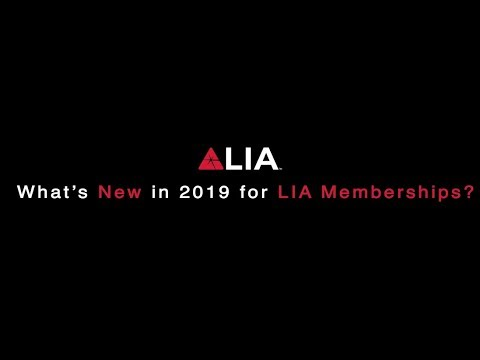 What's New in 2019 for LIA Memberships?