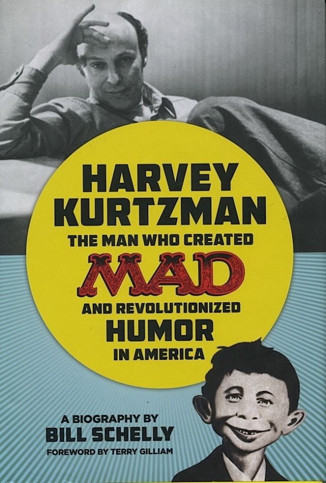 Harvey Kurtzman the Man Who Created MAD