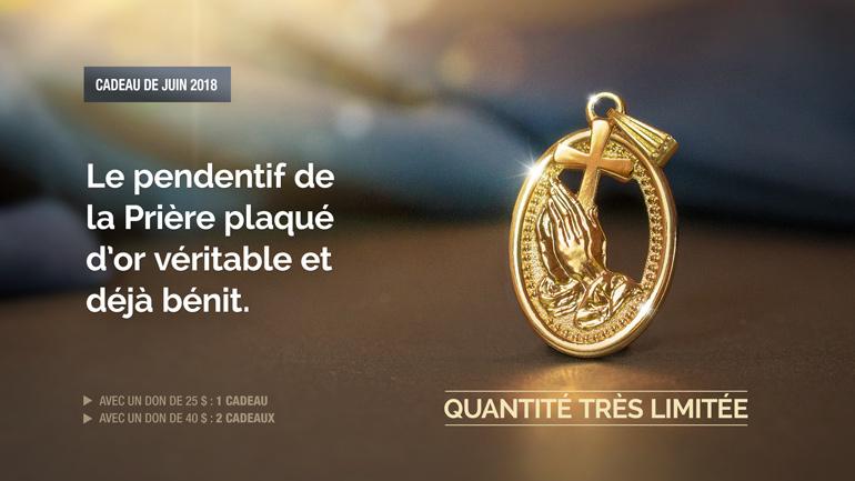 Le PENDENTIF DE LA PRIÈRE plaqué d'or véritable et déjà bénit.