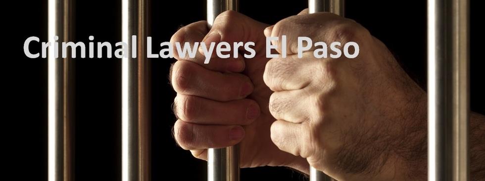 Criminal Defense Lawyers El Paso