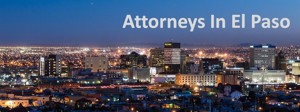 Lawyers Law Firms Attorneys In El Paso