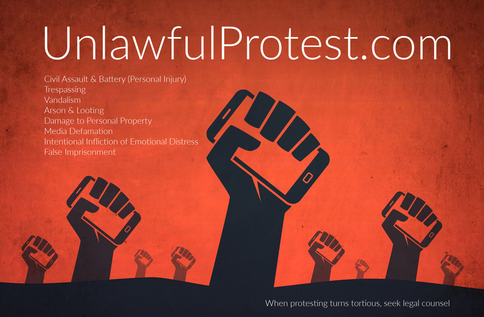 unlawful protest, assault, battery, looting, arson, false imprisonment