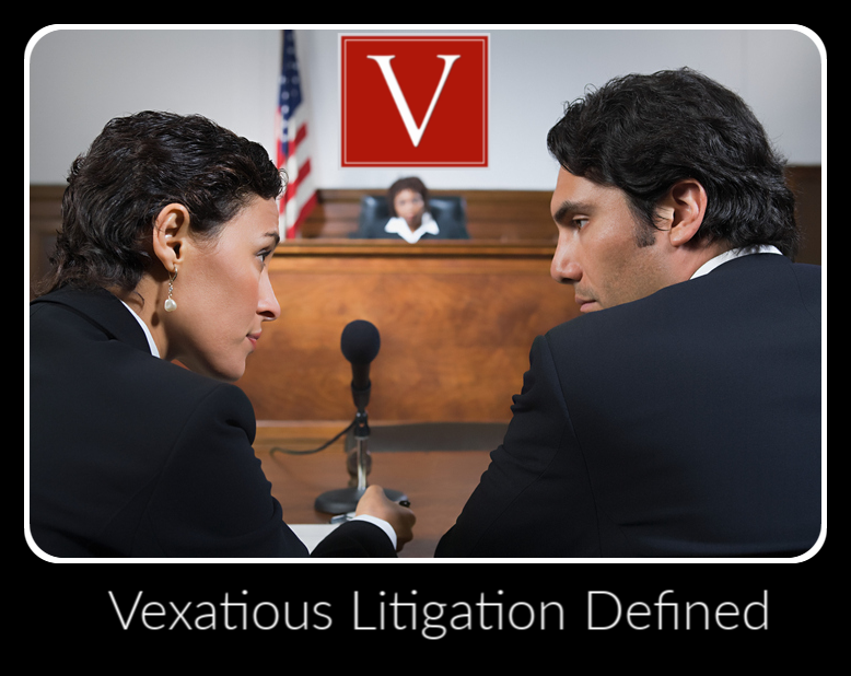 Vexatious litigant defined california law