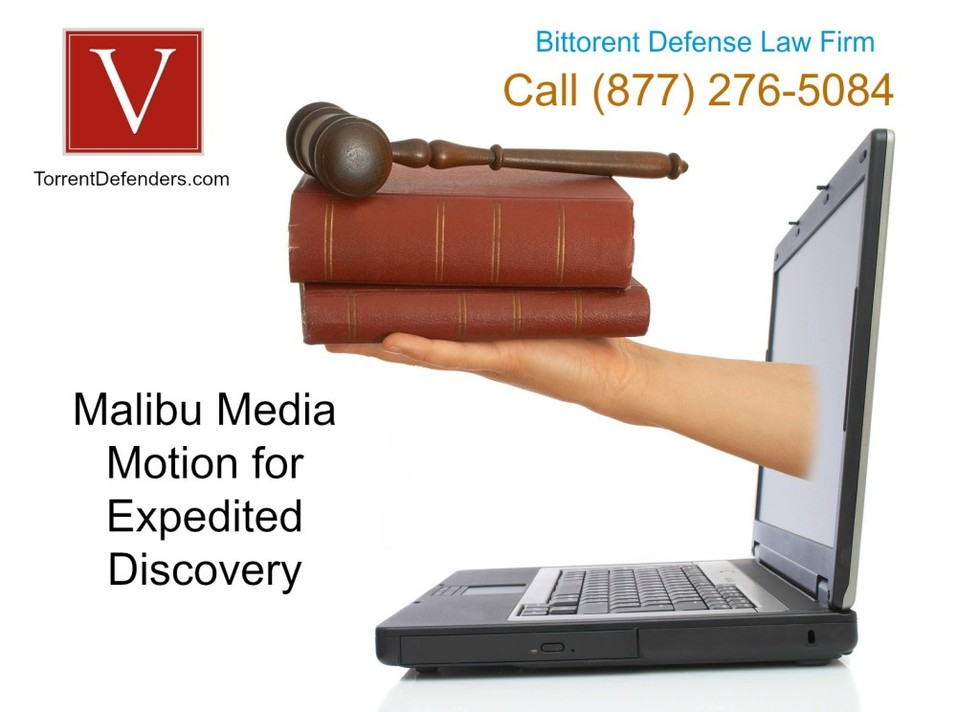 Malibu media motion for expedited discovery 1024x744