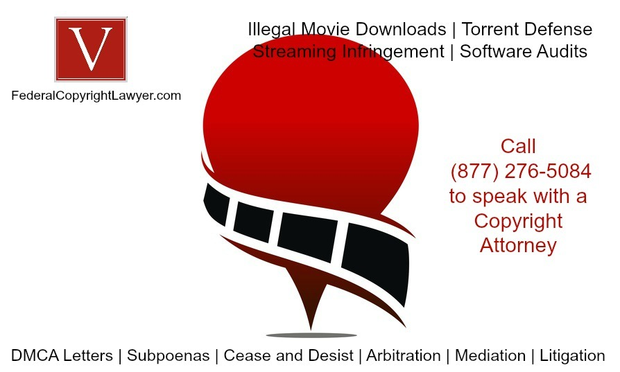 Illegal streaming video attorney