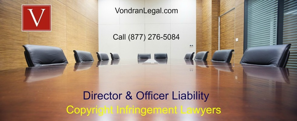 Copyright infringement officer and director liability 1024x418