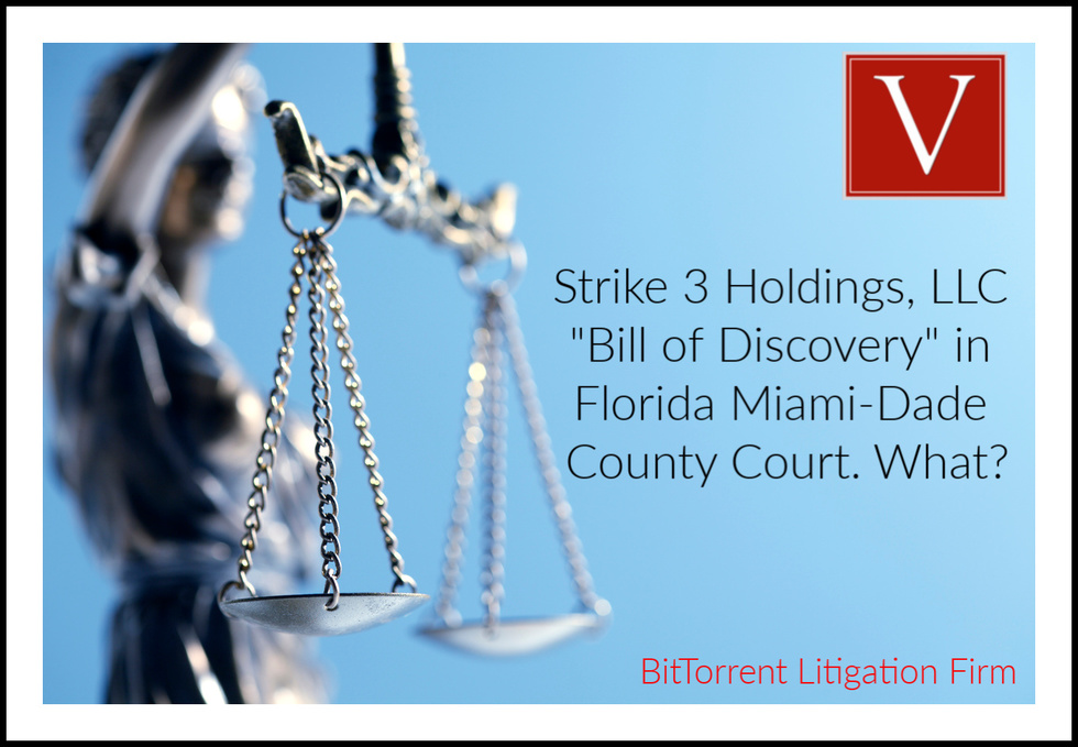 Strike 3 Bill of Discovery Florida County Court
