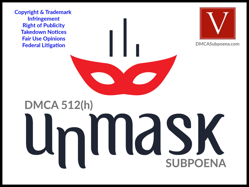California DMCA subpoena attorney