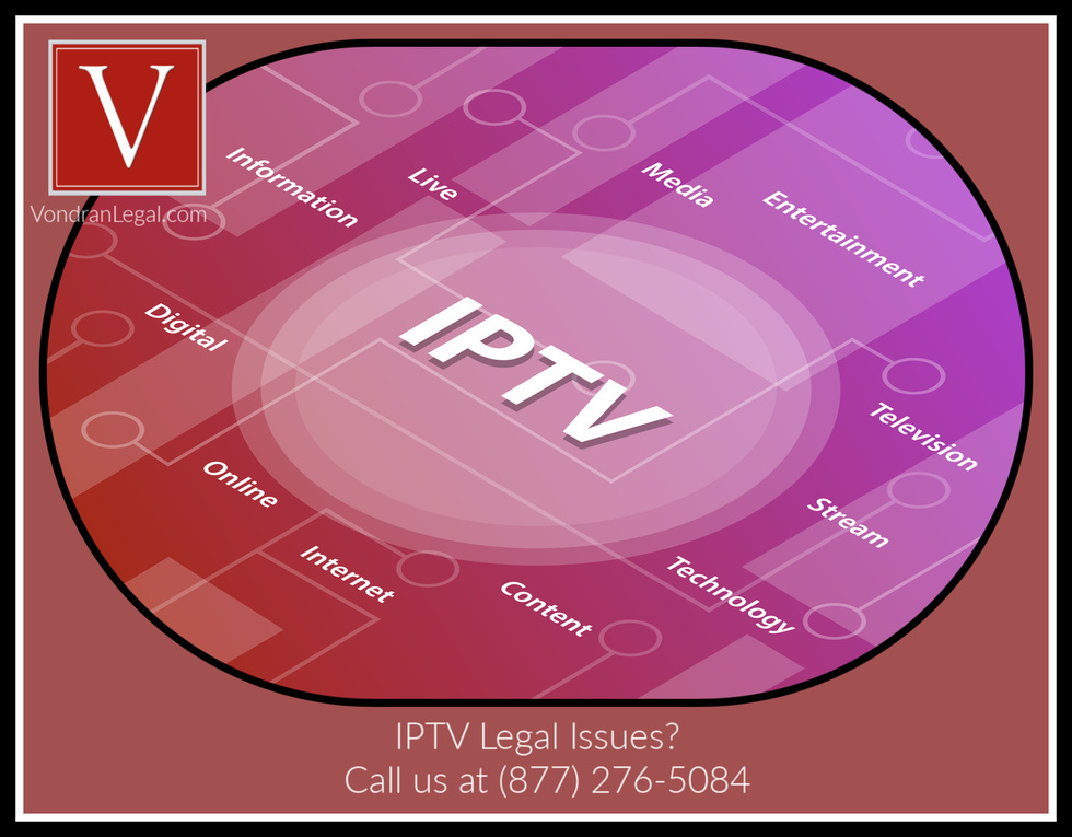 IPTV piracy lawyer California