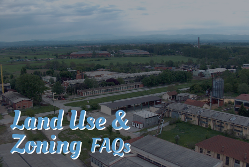 Land Use and Zoning Laws FAQs