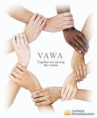 "circle of hands outside the words ""VAWA together we can stop the violence"""