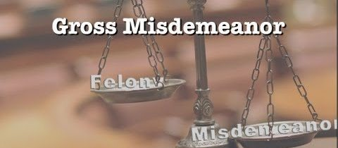 """A scale of justice showing """"gross misdemeanors"""" in between felonies and misdemeanors."""
