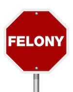 felony sign