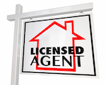 "Sign that says ""licensed agent"""