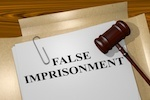False imprisonment wording with a gavel