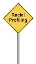 "Sign that says ""racial profiling"""