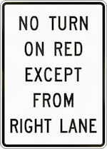 """no turn on red except from right lane"" sign"