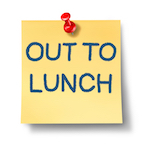 "post-it that says ""out to lunch"""