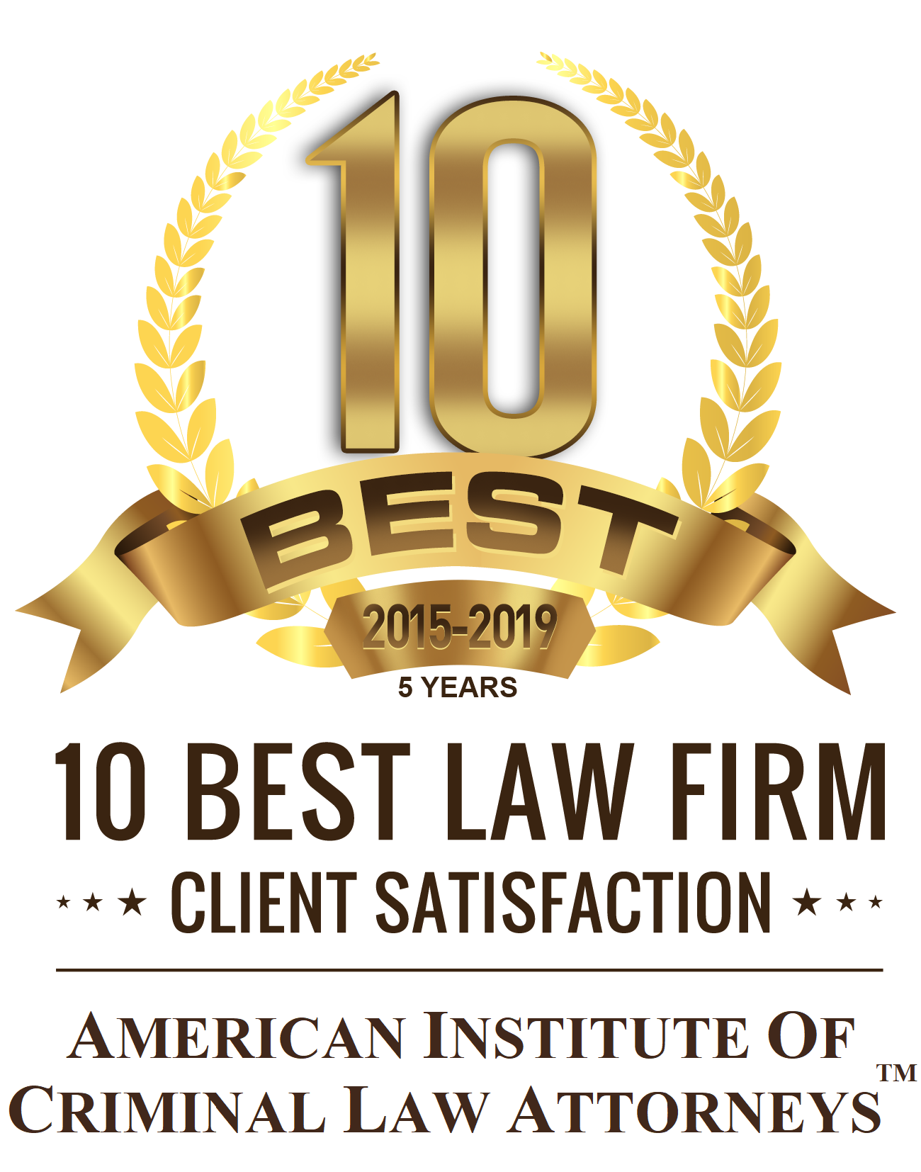 10 Best Law Firm for Client Satisfaction by the American Institute of Criminal Law Attorneys