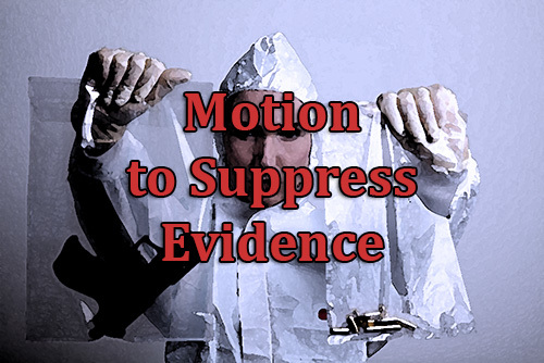 evidence bags and a motion to suppress logo