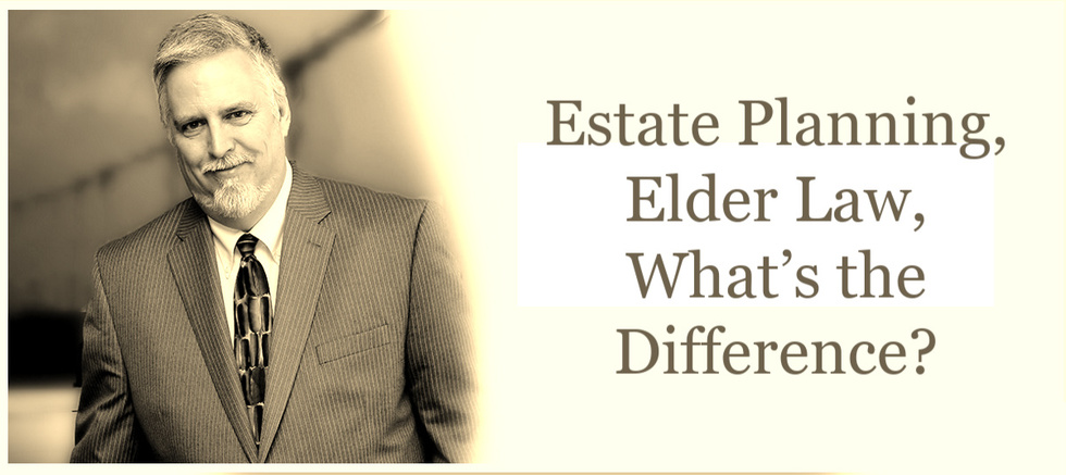 Estate 20planning  20elder 20law  20what e2 80 99s 20the 20difference