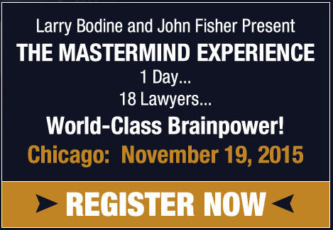 Larry Bodine & John Fisher Present The Mastermind Experience