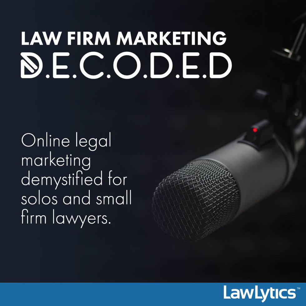 Law Firm Marketing Decoded