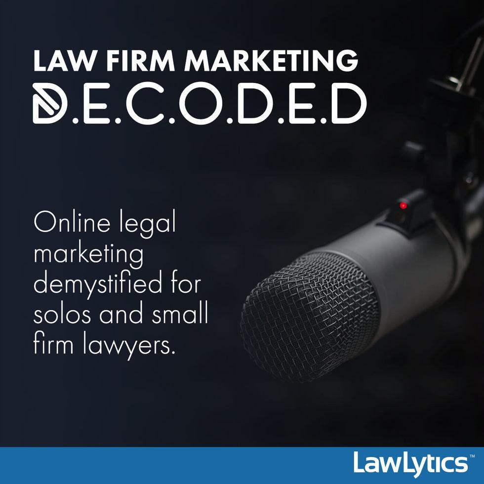 Law 20podcast 20decoded 20lawlytics