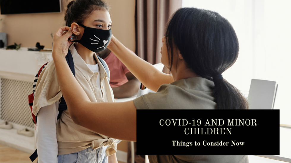 COVID-19-Minor-Children-Things-Consider-Now